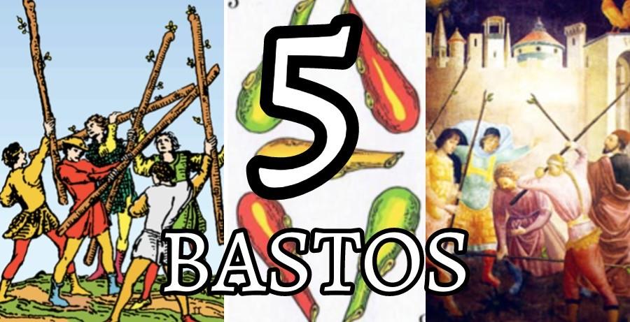 significado de la carta del cinco 5 de bastos en el tarot