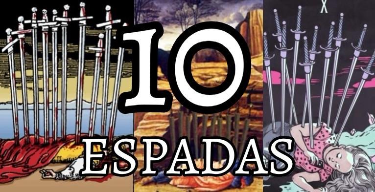 significado de la carta del diez 10 de espadas en el tarot