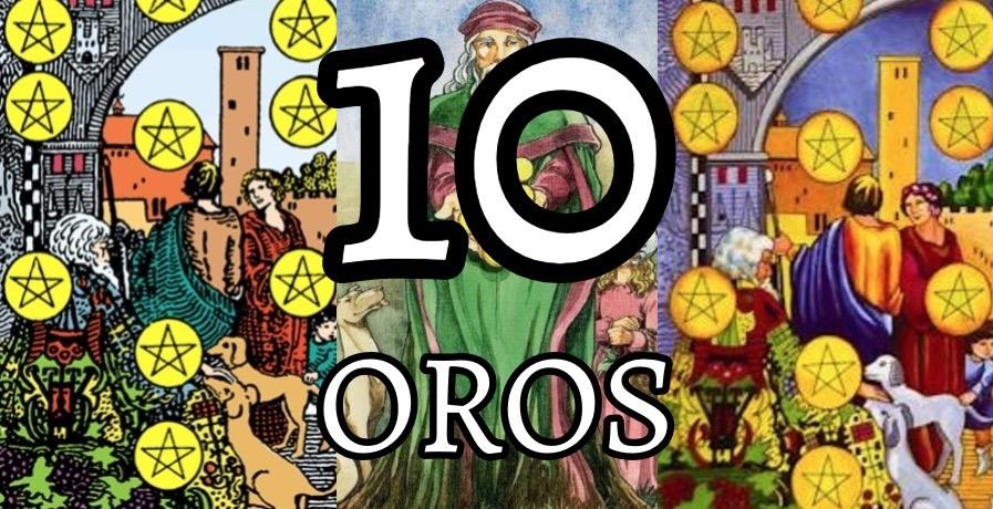 significado de la carta del diez 10 de oros en el tarot